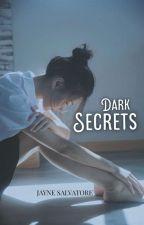 Dark Secrets by JayneSalvatore