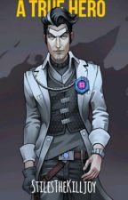 A True Hero (Handsome Jack) by StilesTheKilljoy
