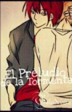 El Preludio de la Tormenta. [Castiel×Nathaniel] by Galadrima