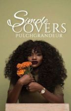 Simple Covers [OPEN] by PulchGrandeur