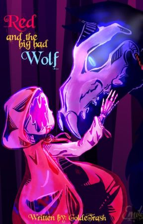 Red and the big bad Wolf (An Afterdeath Story) by GoldeTrash