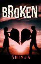 Broken by wandering_dreams