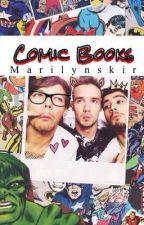 Comic Books || 1d au by MarilynSkirt
