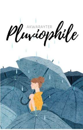 Pluviophile by AkwaRayter