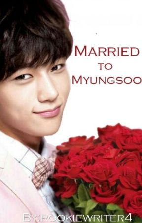 Married To Myungsoo (Secret Singer continuation) by rookiewriter4