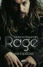 Rage - Novas Espécies [L6] by Biss_luzes