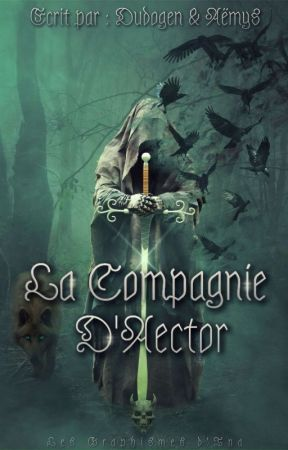 La Compagnie d'Aector by Dudogen