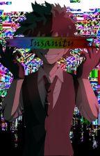 Insanity [Villian Deku AU] by _Bakuhoe_-
