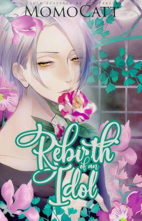 Rebirth of an Idol by MomoCatt