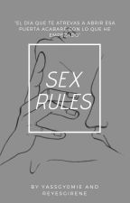 SEX RULES by YASSGY0MIE
