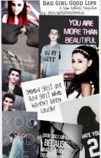 Bad Girl Good Lips(Sam Pottorff Fanfiction) by PerkzOfBeingAFanGurl