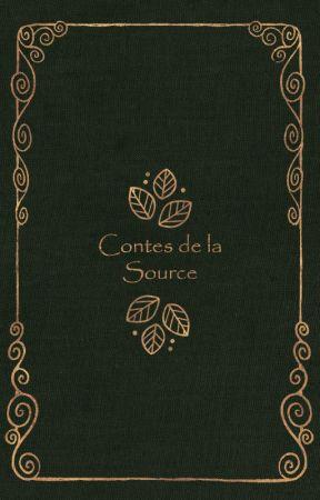 Les Contes de la Source by Rituhell