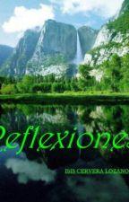 Reflexiones by sinsajo9isis7mellark