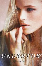 undertow | bellamy blake (book one) by ktay78