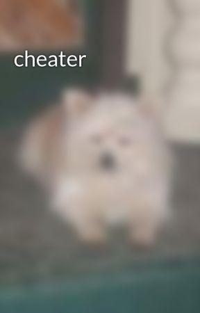 cheater by AngelMastin