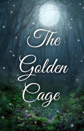 The Golden Cage by NecromaniacKat