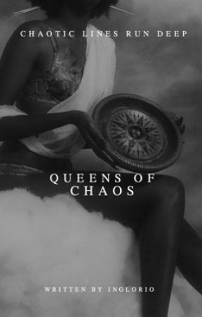 Queens of Chaos by Inglorio