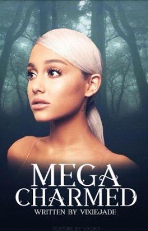Mega Charmed {Book 1} (Charmed) by VixieJade