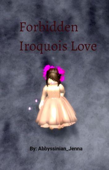 Forbidden Iroquois Love