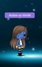 Action ou Vérité Creepypasta by Broken_girl_Proxy