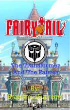 Fairy Tail: The Transformer and the Fairies by BraedimusSupreme