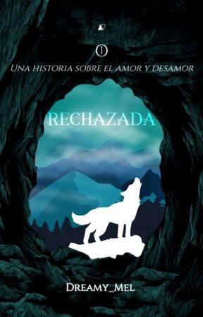 |Rechazada|. (Editando) by Dreamy_Mel