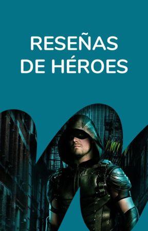 Reseñas by EscuadrondeHeroes