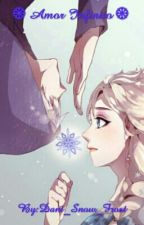 Amor Infinito ( Jack y Elsa ) // Book #2 by Dani_Snow_Frost