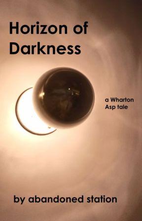 Horizon of Darkness by abandonedstation