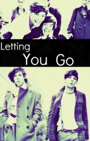 Letting You Go - Larry Stylinson by iDareToDream