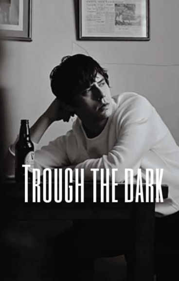 Through The Dark [Jake Bugg]