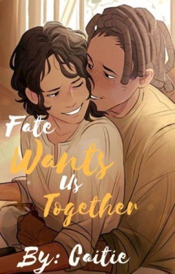 Fate Wants us Together | C+L