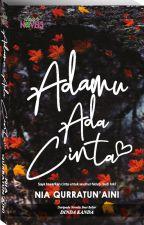 ADAMU ADA CINTA by dearnovels