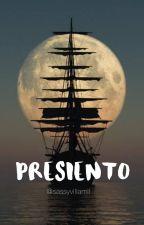 Presiento. by sassyvillamil