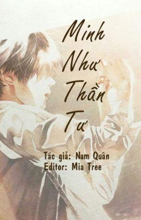 [Edit/hoàn] Minh Như Thần Tư - Nam Quân by miatree0402