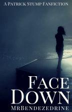 Face Down (Patrick Stump/Fall Out Boy) by MrBendezedrine