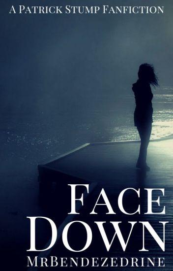 Face Down ✓ | Patrick Stump