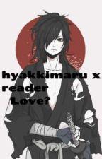 love? (hyakkimaru x reader) by what_a_werido