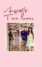 August's True Lover by LovelyyKayKay