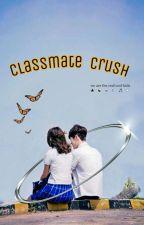 classmate crush by anneurs