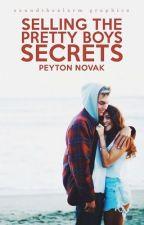 Selling The Pretty Boys Secrets by PeytonNovak