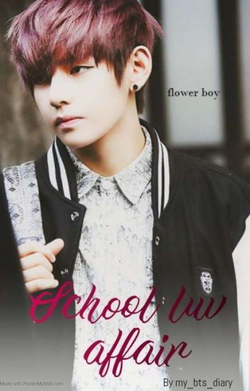 School luv Affair - Kim Taehyung - my_bts_diary - Wattpad