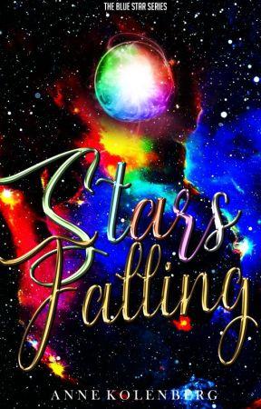 STARS FALLING | Book #4 by NovelistAnne