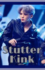Stutter Kink (Soonhoon Texting FF)✔ by Ujishua