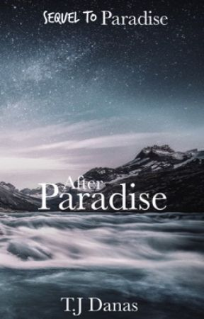 After Paradise by danastj123