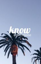 Know by unwrittaine