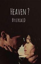 Heaven? by Ezria1D