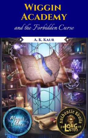 Wiggin Academy and the Forbidden Curse by AmandeepKaur654