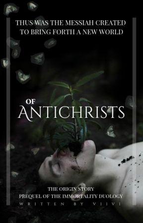 OF ANTICHRISTS   ᵗᵒᵐ ʳᶦᵈᵈˡᵉ by vii-xix