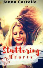 Stuttering Hearts by JennaCastelle